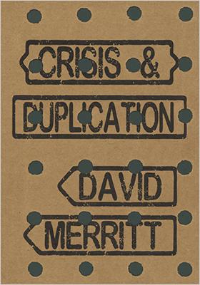 Crisis & Duplication
