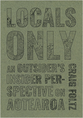 Book cover for LOCALS ONLY by Craig Foltz