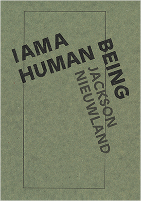 Book cover for I Am A Human Being by Jackson Nieuwland
