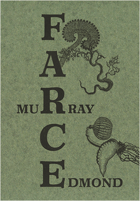 Book cover of FARCE by Murray Edmond
